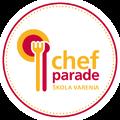 Chefparade, škola varenia