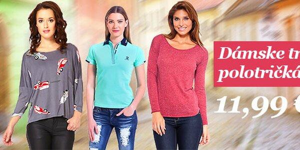Dámske tričká a polotričká už od 11,99€