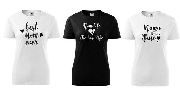 Dámske tričká s potlačou – pre mamu ❤