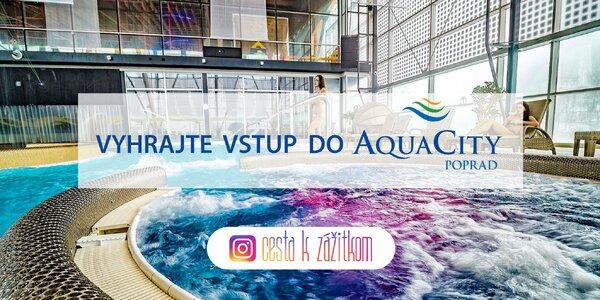 SÚŤAŽ! Označte svoje fotky #cestakzazitkom a vyhrajte 2x vstup do AquaCity Poprad!