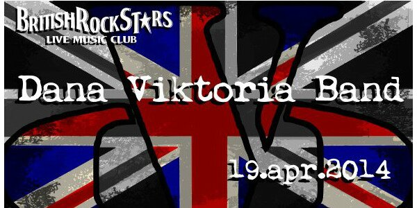 DANA VIKTORIA BAND v British Rock Stars