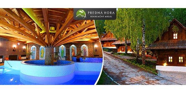Predná Hora - luxusný wellnes pre 4 osoby + 2 deti grátis!