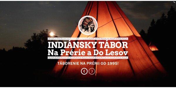 Tábor pre deti - Indiánsky Stanový Tábor v Turčeku, Last Minute