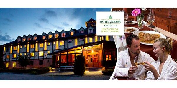 Relax v Hoteli GOLFER*** v Kremnici