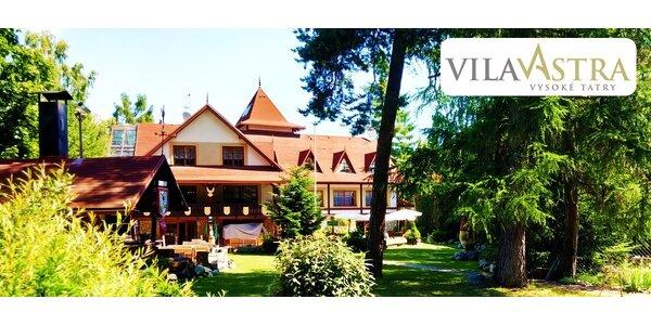 Pobyt v Tatrách v krásnej Vile ASTRA***