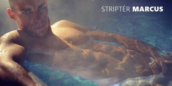 Donaha! Striptér Marcus to roztočí na vašej party
