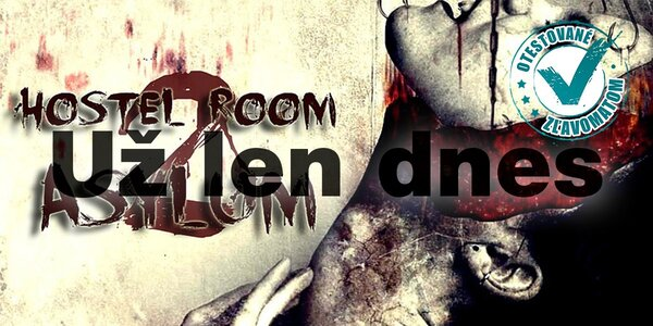 Adrenalínová psycho escape hra HOSTEL ROOM 2: Asylum!
