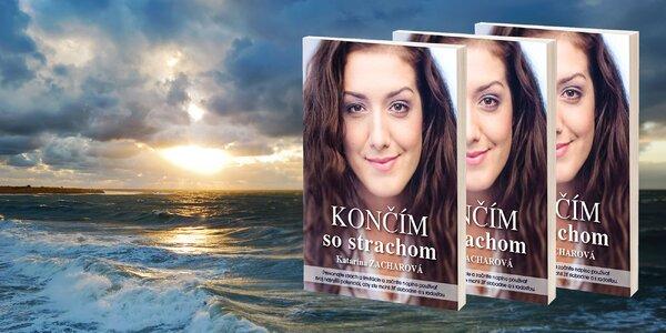 """Kniha """"Končím so strachom"""" od Kataríny Zacharovej"""