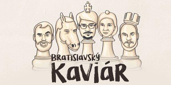 Vstupenka na zábavnú show Bratislavský Kaviár