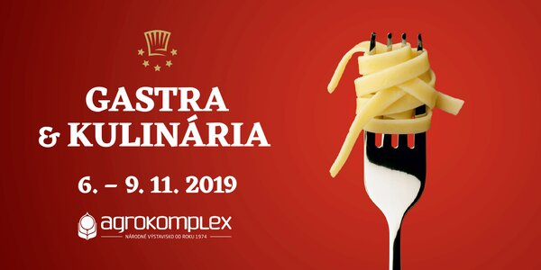 Jednodňová vstupenka na výstavu GASTRA & KULINÁRIA 2019