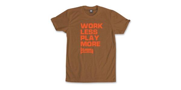 Pánske gaštanovo hnedé tričko s vtipnou potlačou Plain Lazy