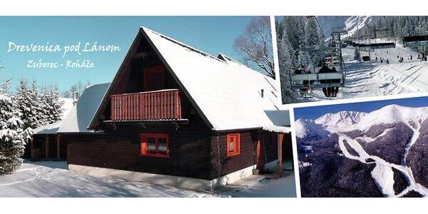 Týždňová lyžovačka a sánkovačka v útulných dreveniciach POD ROHÁČMI