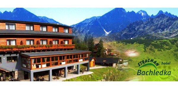 Pobyt pre DVOCH v Belianskych Tatrách v hoteli BACHLEDKA*** Strachan