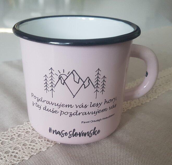 """300 ml Plechový hrnček """"Pozdravujem vás lesy hory, z tej duše pozdravujem vás"""" (ružový)"""