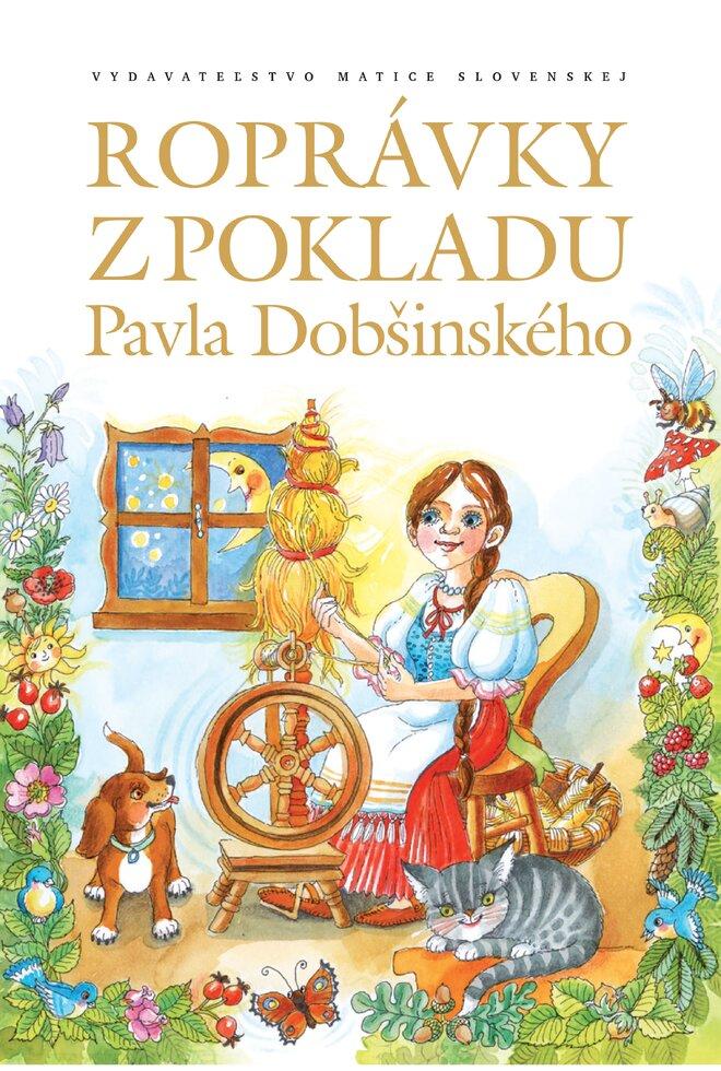 Rozprávky z pokladu Pavla Dobšinského