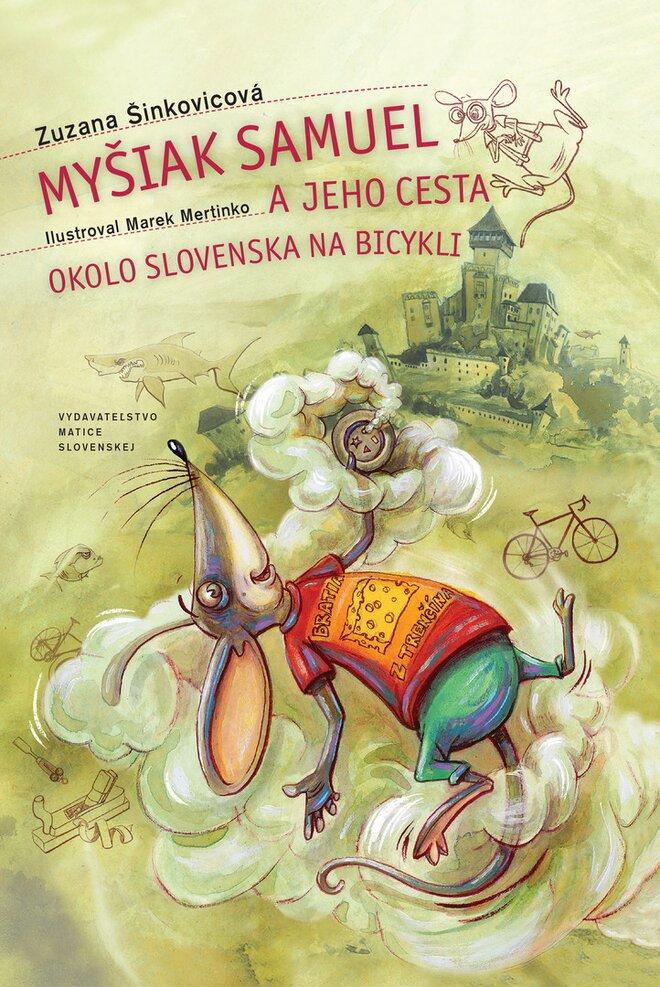 Myšiak Samuel a jeho cesta okolo Slovenska
