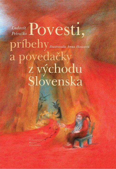 Povesti, príbehy a povedačky z východu Slovenska