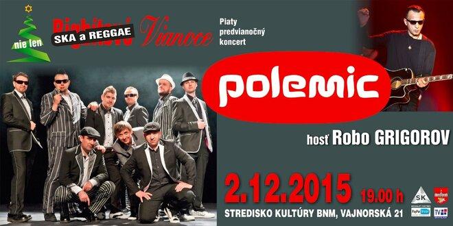 Koncert POLEMIC s hosťom Robom Grigorovom