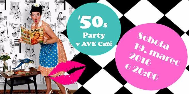 Roztočte to v štýle 50. rokov na párty v AVE café
