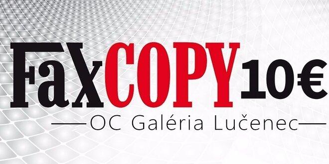 10 € kupón na služby v novej predajni FaxCOPY LUČENEC - OC Galéria