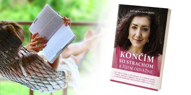 """Kniha """"Končím so strachom a žijem odvážne"""""""