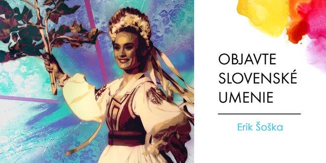 Folklór v obrazoch slovenského maliara Erika Šošku