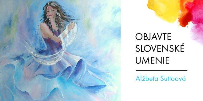 Obrazy od slovenskej umelkyne Alžbety Suttoovej
