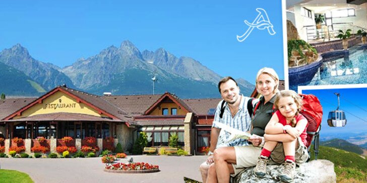 Rodinný pobyt v Hoteli AMALIA*** Vysoké Tatry