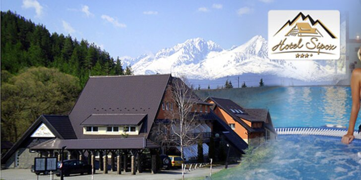 Fantastický wellness pobyt s polpenziou pre celú rodinu vo Vysokých Tatrách - Hotel SIPOX***