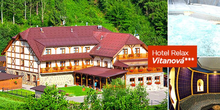 Wellness pobyt v srdci Oravy v Hoteli Relax Vitanová*** s novovybudovaným vitálnym svetom