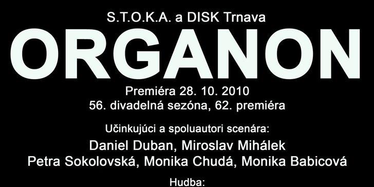 Divadelné predstavenie ORGANON - derniéra