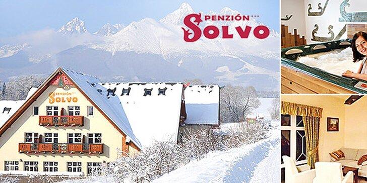 Posledné vouchery! Wellness pobyt vo Vysokých Tatrách v Penzióne SOLVO*** + 2 deti zdarma