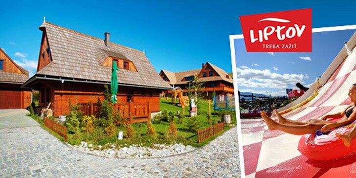 Pobyt na Liptove + vstupenka do Tatralandie zdarma