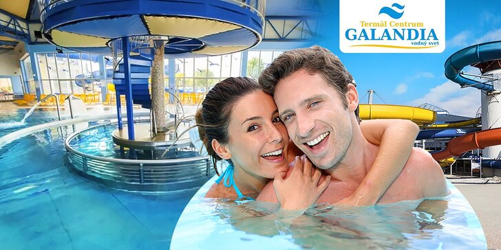 Vstupy do Aquaparku Termál Centrum GALANDIA – VÍTAME LETO