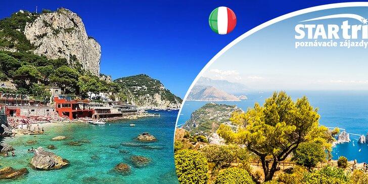 Objavujte Kampániu, krásy južného Talianska - 5-dňový poznávací zájazd do Neapolu, Pompejí, Sorrenta a na Capri