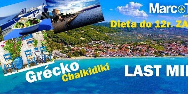 ULTRA LAST MINUTE na 10-dní v slnečnom Grécku na Chalkidiki. Dieťa do 12r. zdarma! Ubytovanie v Štúdiách DINIRA