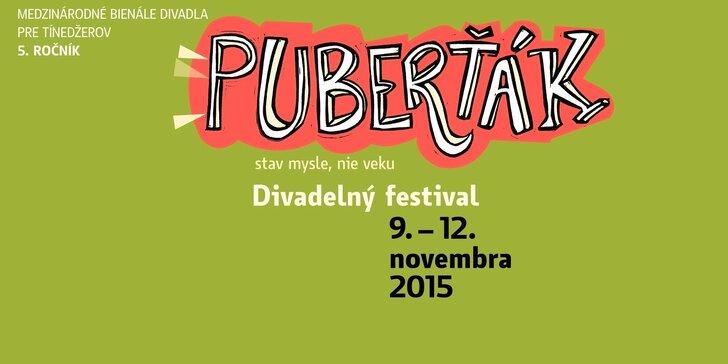 PUBERŤÁK 2015 divadelný festival pre tínedžerov