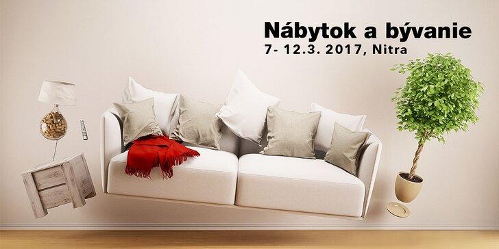 VIP vstup bez čakania na medzinárodnú výstavu Nábytok a bývanie 2017, Agrokomplex Nitra