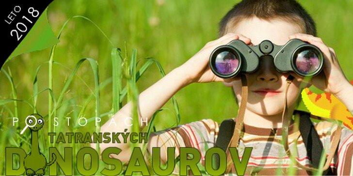 Objavovanie tatranských dinosaurov - detský tábor v DINOLANDII