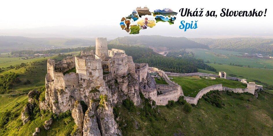 Ukáž sa, Slovensko! Spoznajte krásy Spiša