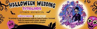 Celodenný vstup do Tatralandie v štýle Halloweenskej svadby počas celej jesene